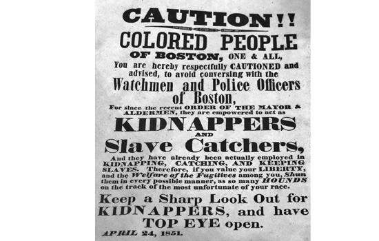 1851 poster cautions people to beware of kidnappers and slave catchers